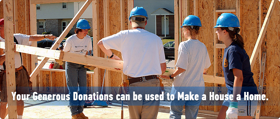 Your Generous Donations can be used to Make a House a Home.